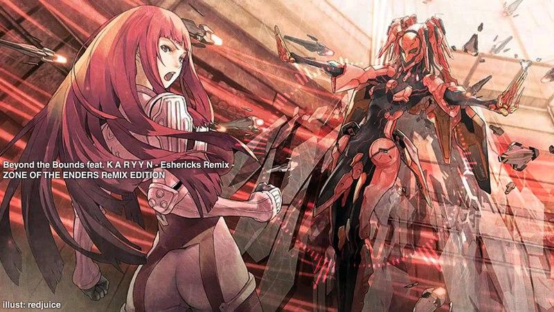 Zone of the Enders 2 - Beyond the Bounds feat. K A R Y Y N - Eshericks Remix -