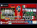 Germany vs Mexico | FIFA World Cup 2018 Group F | Match 10 Predictions FIFA 18