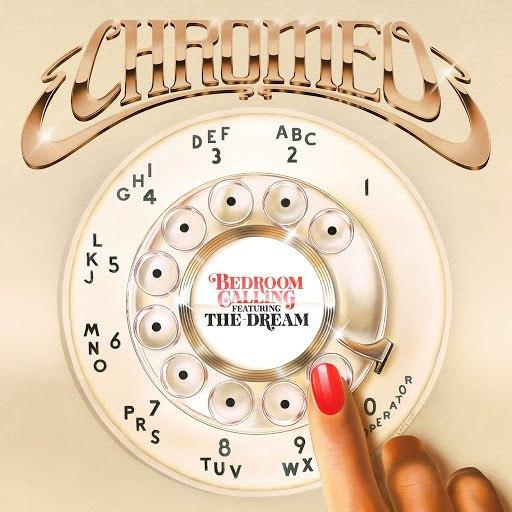 Chromeo альбом Bedroom Calling (feat. The-Dream)