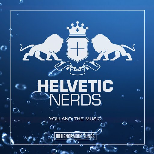 Helvetic Nerds альбом You and the Music