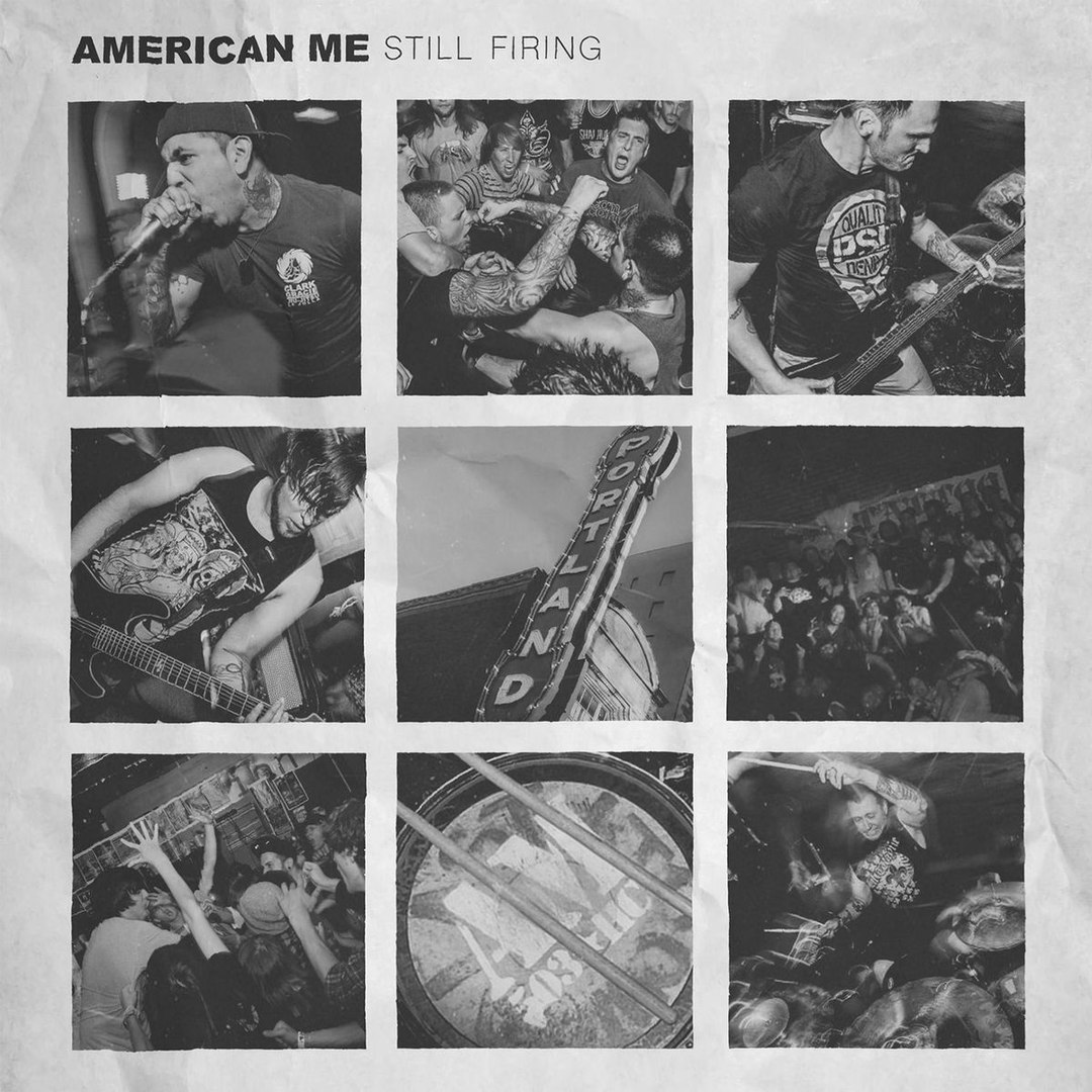 American Me - Still Firing [Single] (2017)