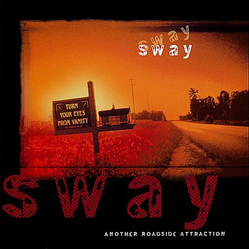 Sway альбом Another Roadside Attraction