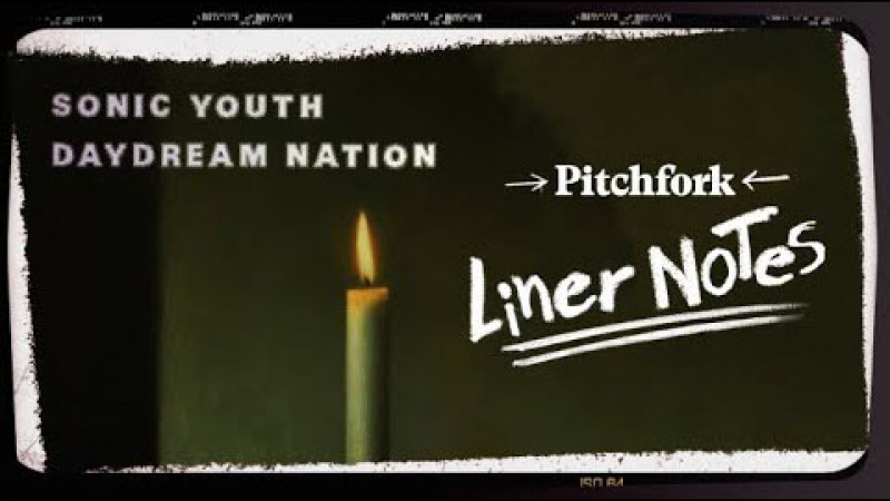 Pitchfork's Liner Notes: Explore Sonic Youth's Daydream Nation in 5 Minutes