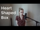 Heart Shaped Box Nirvana Holly Henry Cover