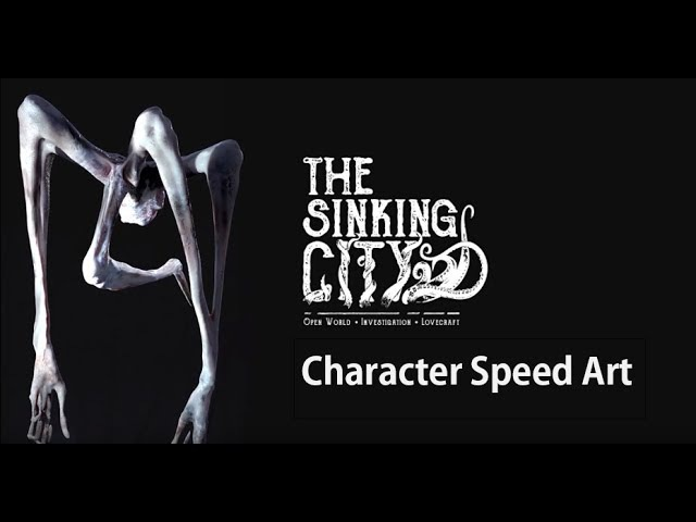 The Sinking City - 3D Concept Art Time Lapse