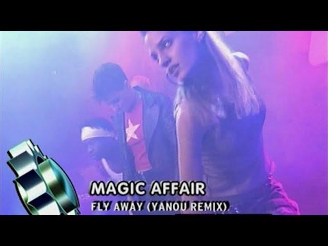 Magic Affair - Fly Away (Yanou Remix) (Live @ Club Rotation 2004)