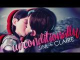 unconditionally  JIM + CLAIRE