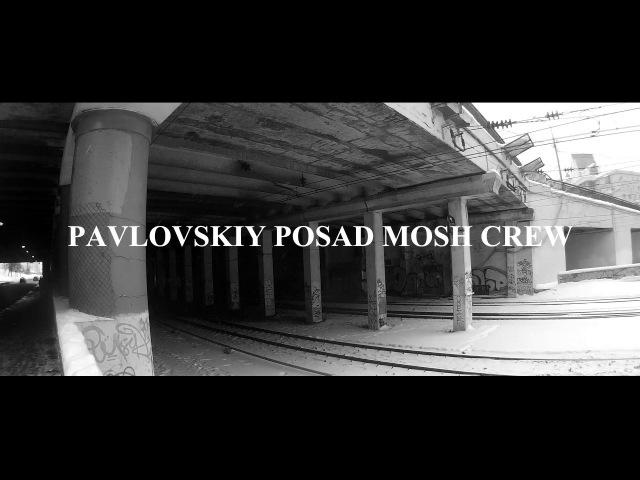 PAVLOVSKIY POSAD MOSH CREW(Trailer 3/UNDERGROUND PART)