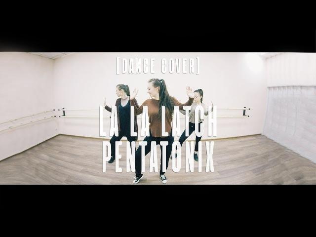 La la latch - Pentatonix | Lia Kim choreography [DANCE COVER]