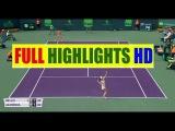 Catherine Bellis vs Victoria Azarenka Highlights HD - 2018 Miami Open Round 1  Tennis Live HD
