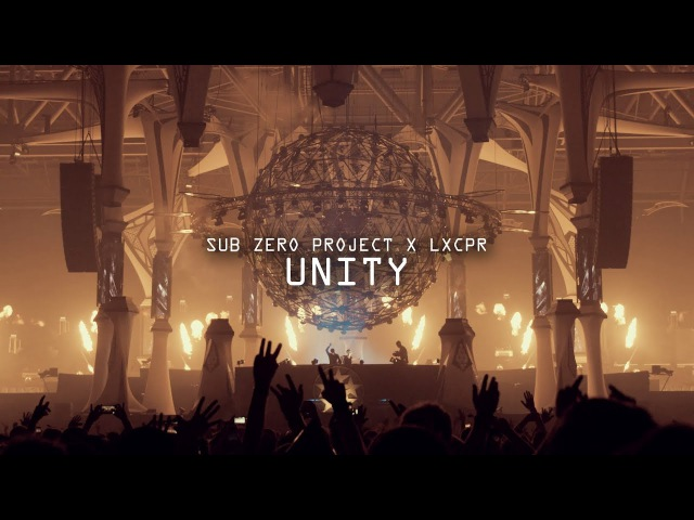 Sub Zero Project x LXCPR - Unity (Official Video Clip)