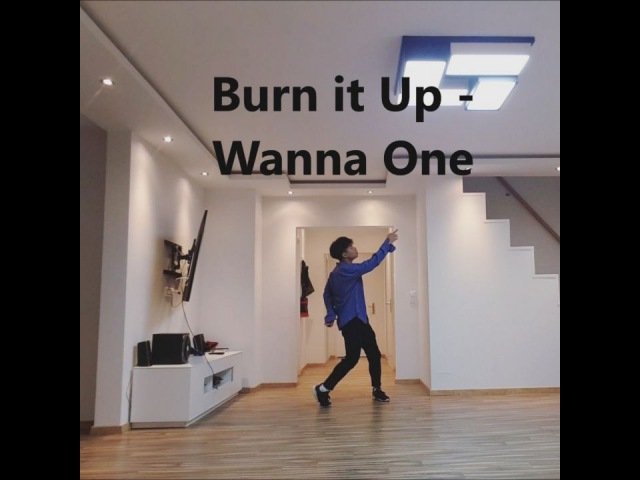 Feng Yi/ 丰翼 Burn it up - wanna One