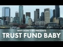 Trust Fund Baby - Why Dont We Official Music Video