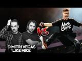 Martin Garrix VS Dimitri Vegas &amp Like Mike
