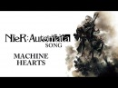NIER AUTOMATA SONG Machine Hearts Miracle Of Sound ft Sharm