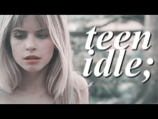 ►scream; teen idle