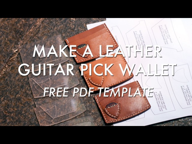 Make A Leather Guitar Pick Wallet - Free PDF Template - Build Along Tutorial