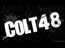 Colt48 - Vindictive