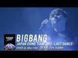 BIGBANG JAPAN DOME TOUR 2017 -LAST DANCE- (D-LITE TEASER_DVD &amp Blu-ray 3.14 on sale)