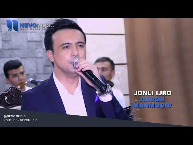 Ahror Mahmudov - Jonli ijro dasturi | Ахрор Махмудов - Жонли ижро дастури