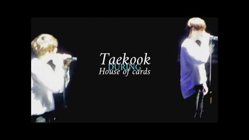 TaeKook durante House Of Cards [VKOOK-TENSION]
