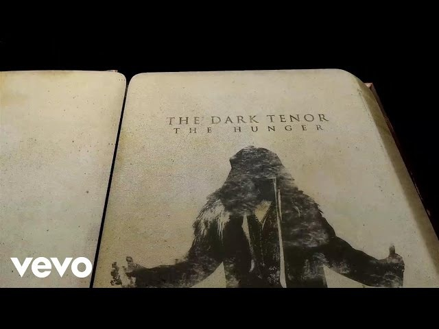The Dark Tenor - The Hunger