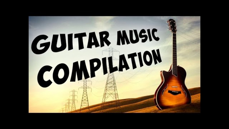 Top 10 Greatest Guitar Songs Ever The Best Acoustic Guitar Music - Classical Guitar Solo Playlist