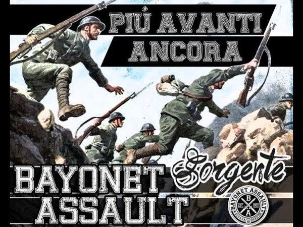 Bayonet Assault - Più Avanti Ancora!