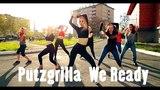 Putzgrilla We Ready (Feat. Leftside) CHOREO BY ALEKTA JUDANCE GIRLS