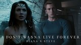 Steve Rogers &amp Diana Prince I Don't Wanna Live Forever.