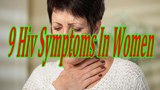 9 Hiv Symptoms In Women Common Early Signs