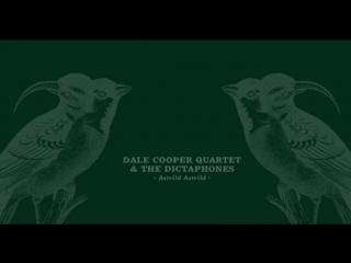 Dale Cooper Quartet And The Dictaphones _ Son mansarde roselin