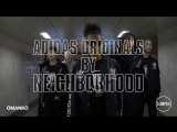 adidas Originals x NEIGHBORHOOD Film by MANK