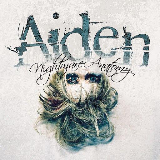 Aiden альбом Nightmare Anatomy