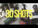 JP - 30 Shots (Official Music Video) prod by 23 Knockin