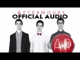 AJR - AfterHours Official Audio