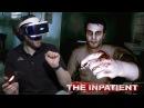 ДУРНОЙ СОСЕД ► The Inpatient 2