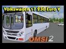 Автобус Volkswagen 17 230 Euro V для Omsi 2
