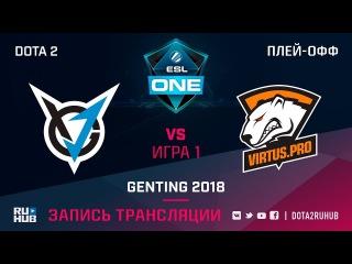 Virtus.pro vs VGJ Thunder, ESL One Genting, game 1