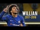 Что Виллиан творит на поле 2018 Sensational Dribbling Skills Goals HD