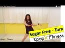 Sugar free By Tara | Kpop Dance | Dance Fitness | KpopX Fitness
