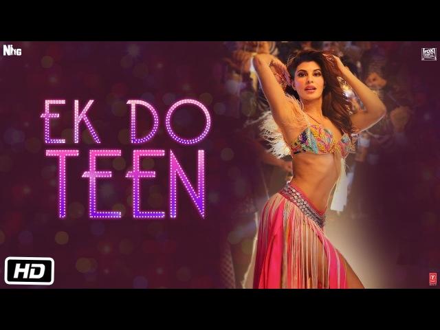 Baaghi 2: Ek Do Teen Song   Jacqueline Fernandez  Tiger Shroff   Disha P  Ahmed K   Sajid Nadiadwala