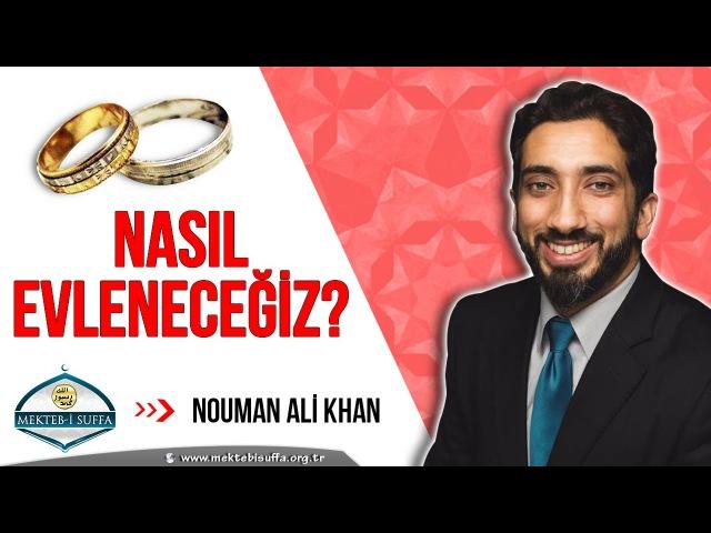 Nasıl Evlenmeli [Nouman Ali Khan] [Türkçe Altyazılı | Mekteb-i Suffa]
