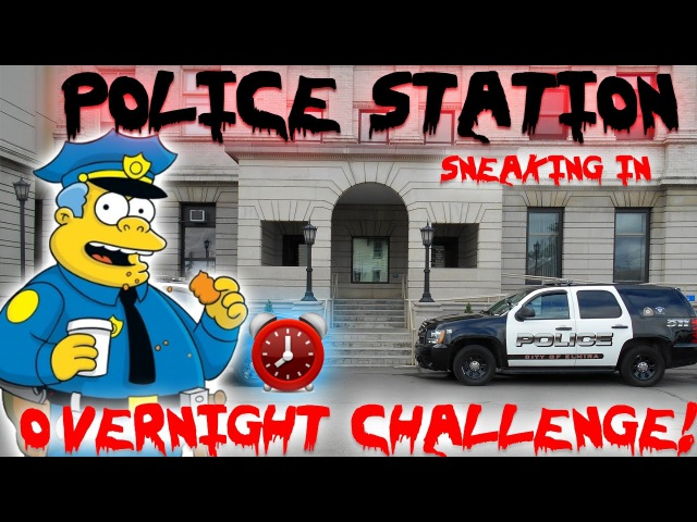 OVERNIGHT CHALLENGE IN A POLICE STATION! ABANDONED POLICE STATION SUPER CREEPY!