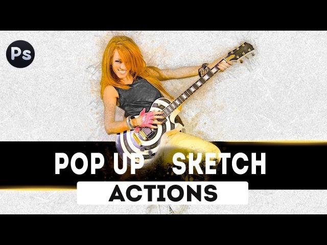 Эффект Pop Up Sketch. Photoshop Action