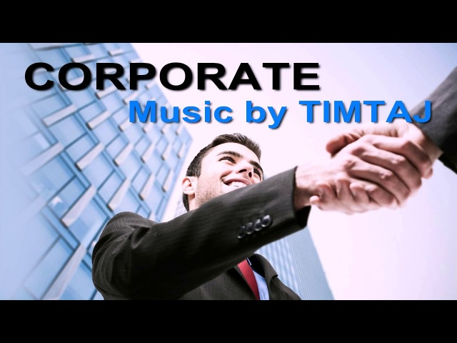 The Corporate Motivational TimTaj Music Background Music Royalty-free Music