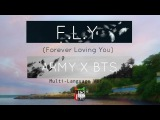 F.L.Y (Forever Loving You) - International A.R.M.Y song for BTS (+KORENG subs)
