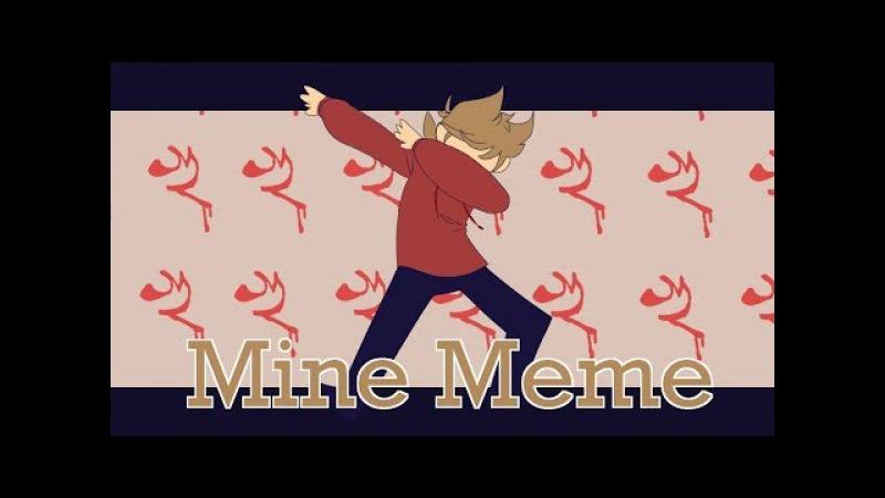 Mine Meme Tord Eddsworld