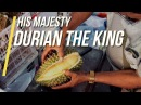 Durian The King / Cambodia 2018