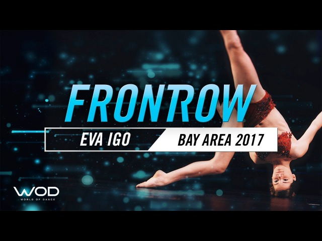Eva Igo It's a Man's World FrontRow World of Dance Bay Area 2017 WODBAY17